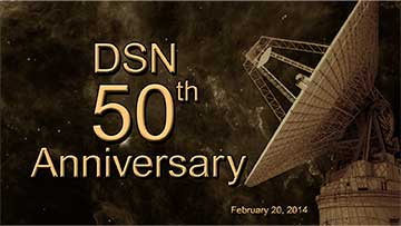 DSN 50th Anniversary - Feb 20th, 2104